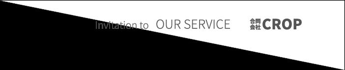 Invitation OUR SERVICE